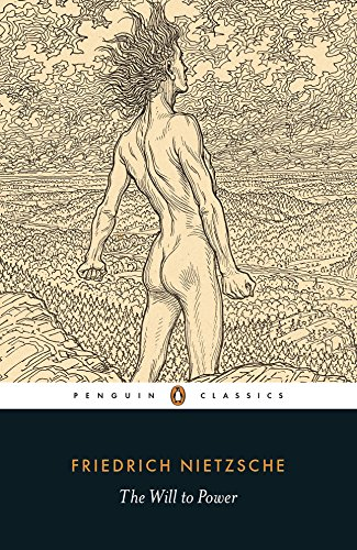 The Will to Power (Penguin Classics) (English Edition)