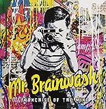 Mr Brainwash: Franchise of the Mind: Franchise of the Mind