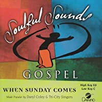 When Sunday Comes [Accompaniment/Performance Track] by Made Popular By: Daryl Coley