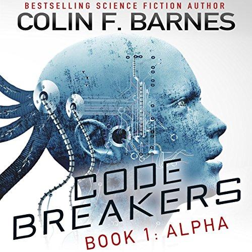 Code Breakers: Alpha audiobook cover art
