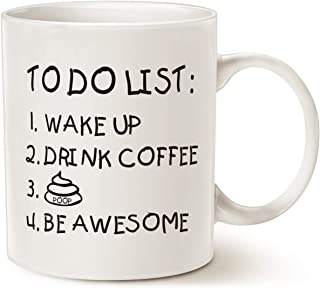 MAUAG Fathers Day Funny Quote Coffee Mug for Husband, Friend, to Do List Wake Up Drink Coffee P Be Awesome Cute Motivation...