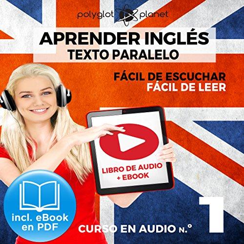 Couverture de Aprender inglés | Fácil de leer | Fácil de escuchar | Texto paralelo CURSO EN AUDIO