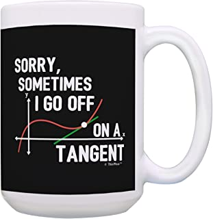 Funny Math Teacher Gifts Sometimes I Go Off on a Tangent Math Pun Mug STEM Gifts Math Gifts for Women Funny Math Gifts for...