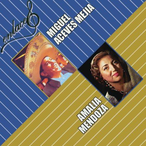 Amalia Mendoza & Miguel Aceves Mejía