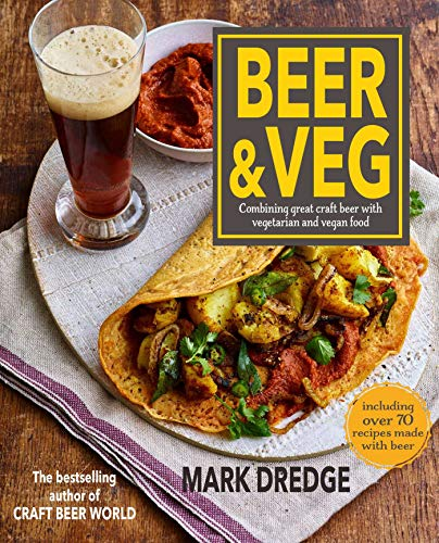 Beer and Veg: Combining great craft beer with vegetarian and vegan food