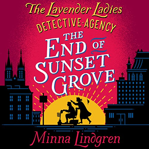 The End of Sunset Grove Titelbild