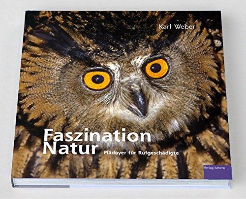 Faszination Natur: Plädoyer für Rufgeschädigte