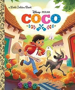 Coco Little Golden Book (Disney/Pixar Coco) by [RH Disney, The Disney Storybook Art Team]