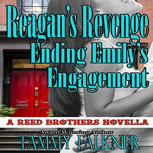 Reagan's Revenge and Ending Emily's Engagement audiobook cover art