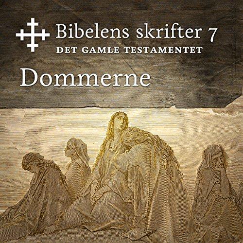 Dommerne (Bibel2011 - Bibelens skrifter 7 - Det Gamle Testamentet) cover art
