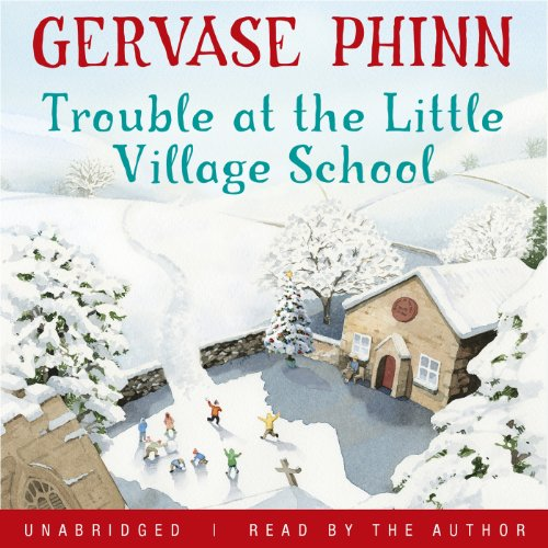 Trouble at the Little Village School audiobook cover art