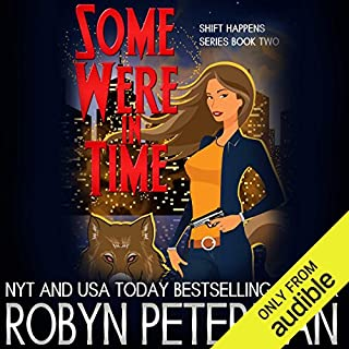 Some Were in Time                   By:                                                                                                                                 Robyn Peterman                               Narrated by:                                                                                                                                 Hollie Jackson                      Length: 7 hrs and 33 mins     448 ratings     Overall 4.5