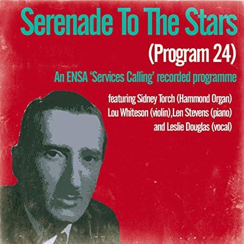 Sidney Torch feat. Lou Whiteson, Len Stevens & Leslie Douglas