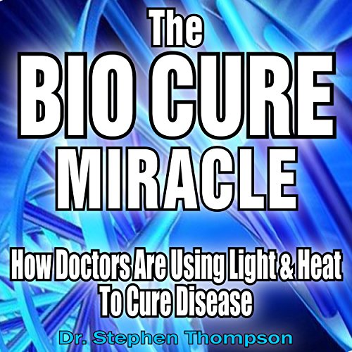The Bio Cure Miracle audiobook cover art