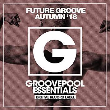 Future Groove (Autumn '18)