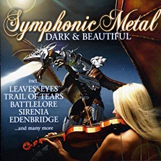 Symphonic Metal Dark & Beautiful / Various