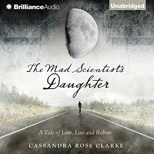 The Mad Scientist's Daughter audiobook cover art