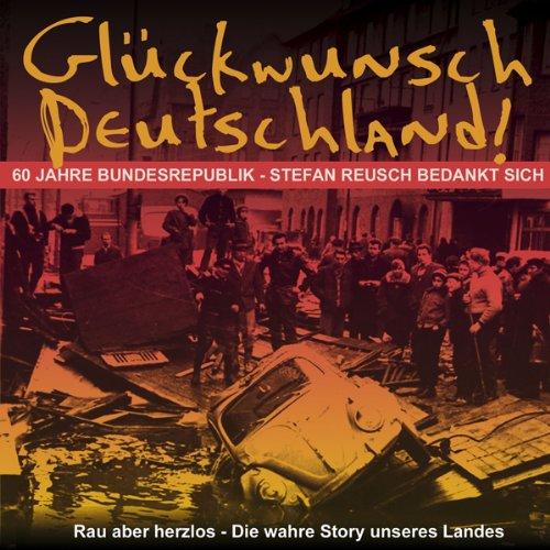 Glückwunsch Deutschland. 60 Jahre Bundesrepublik Titelbild