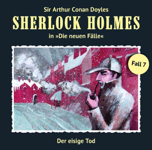 Sherlock Holmes: Die neuen Fälle - Fall 07: Der eisige Tod