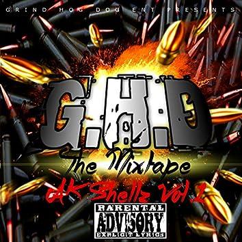 G.H.D The Mixtape - Ak Shellz, Vol. 1