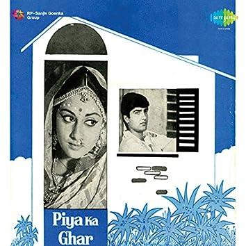 Piya Ka Ghar (Original Motion Picture Soundtrack)