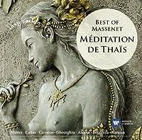 Meditation De Thais: Best of Massenet by VARIOUS ARTISTS (2012-07-16)