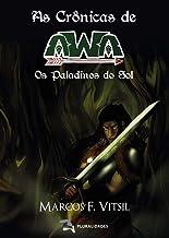 As Crônicas de Awa: Os paladinos do sol