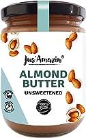 Jus' Amazin Creamy Almond Butter - Unsweetened (500 g) | 25% Protein | Plant-Based Nutrition | 100% Almonds | Zero...