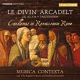 Le Divin Arcadelt - Mariä Lichtmess im Rom der Renaissance