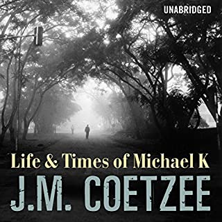 Life and Times of Michael K cover art