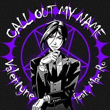 Call Out My Name (Sebastian Rap) (feat. Mac Ro)
