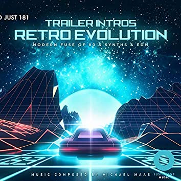 Trailer Intros Retro Evolution (Modern Fuse of 80's synths & EDM)