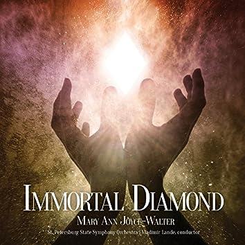 Mary Ann Joyce-Walter: Immortal Diamond