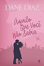Aquilo Que Você N?o Sabia (Portuguese Edition)