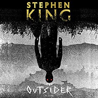 The Outsider                   Written by:                                                                                                                                 Stephen King                               Narrated by:                                                                                                                                 Will Patton                      Length: 18 hrs and 41 mins     1,192 ratings     Overall 4.5