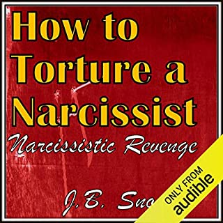 How to Torture a Narcissist: Narcissistic Revenge cover art