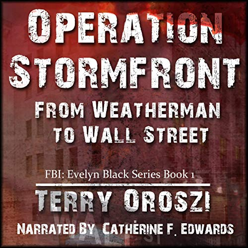 Operation Stormfront: From Weatherman to Wall Street audiobook cover art
