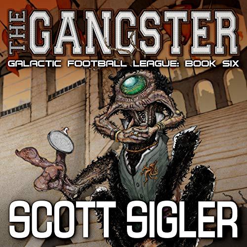 The Gangster Audiobook By Scott Sigler cover art