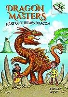 Heat of the Lava Dragon (Dragon Masters)