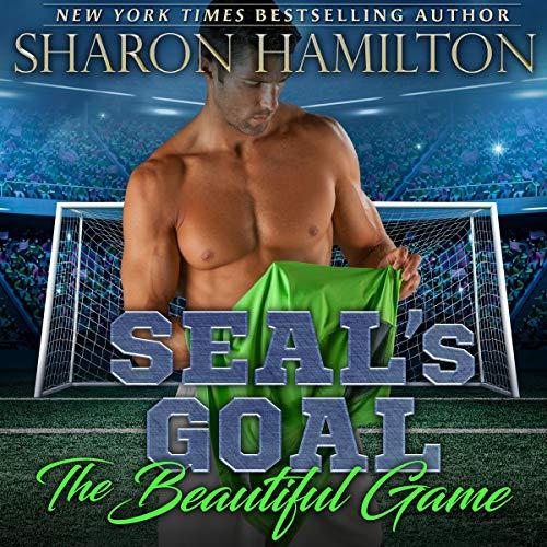 SEAL's Goal: The Beautiful Game audiobook cover art