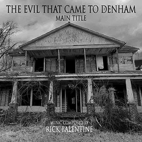 The Evil That Came To Denham Main Title (Original Motion Picture Soundtrack)
