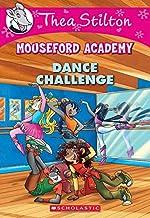 Thea Stilton Mouseford Academy #4: Dance Challenge: A Geronimo Stilton Adventure