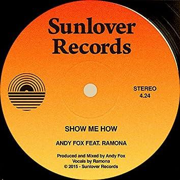 Show Me How (feat. Ramona)