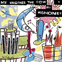 My Brother The Cow [Limited 180-Gram Turquoise Colored Vinyl With Bonus 7-Inch]