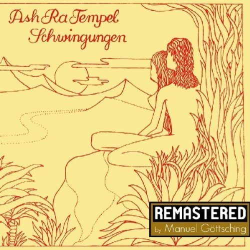 Schwingungen by Ash Ra Tempel (2012) Audio CD