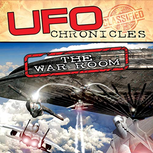 UFO Chronicles: The War Room audiobook cover art