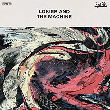 Lokier And the Machine