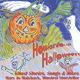 Howlarious Halloween--Ghost Stories Songs & Jokes by Maichack, Mary Jo (2004-10-12)