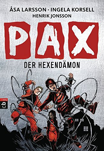 PAX - Der Hexendämon (Die Dämonenjäger-Reihe, Band 4)