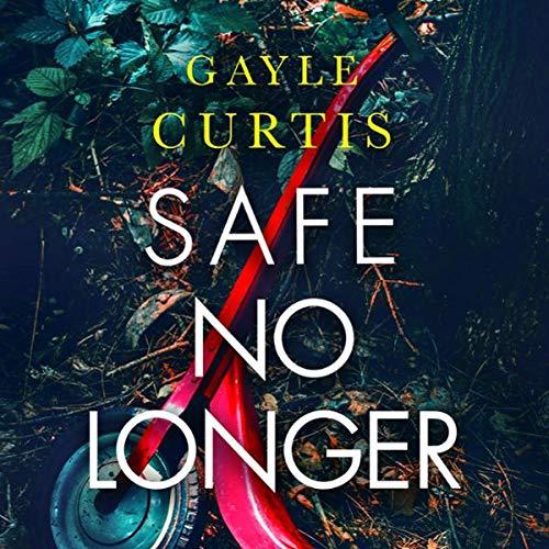 Safe No Longer audiobook cover art